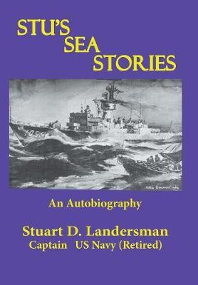 Stu's Sea Stories: An Autobiography (Hardback)
