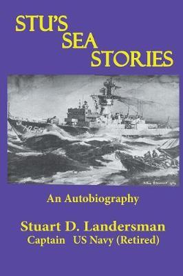 Stu's Sea Stories: An Autobiography (Paperback)