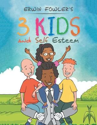 3 Kids and Self Esteem (Paperback)