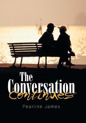 The Conversation Continues (Hardback)