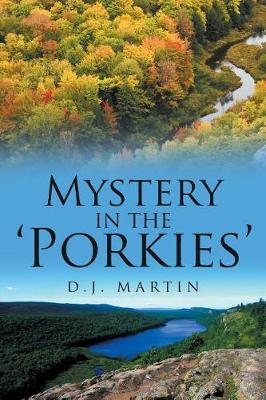 Mystery in the 'Porkies' (Paperback)