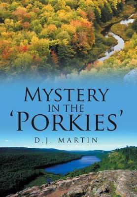 Mystery in the 'Porkies' (Hardback)