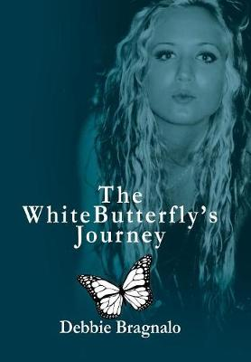 The White Butterfly's Journey (Hardback)