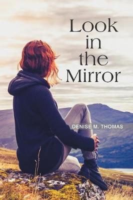 Look in the Mirror (Paperback)