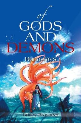 Of Gods and Demons: Runaways (Paperback)