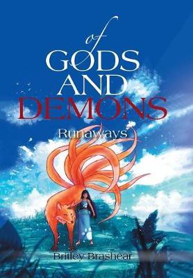 Of Gods and Demons: Runaways (Hardback)
