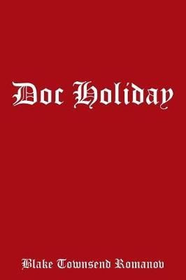 Doc Holiday (Paperback)