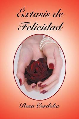 �xtasis de Felicidad (Paperback)