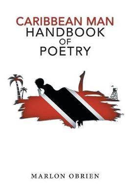 Caribbean Man Handbook of Poetry (Paperback)
