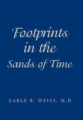 Footprints in the Sands of Time (Hardback)