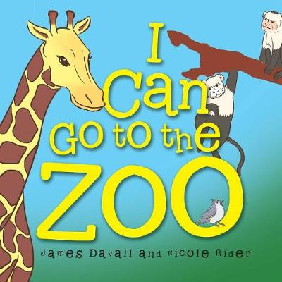 I Can Go to the Zoo (Paperback)