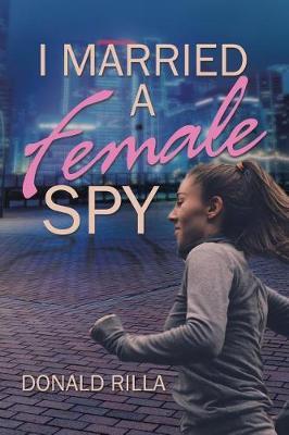 I Married a Female Spy (Paperback)