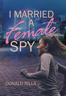 I Married a Female Spy (Hardback)