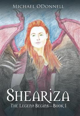 Sheariza: The Legend Begins-Book I (Hardback)