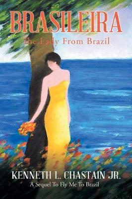 Brasileira: The Lady from Brazil (Paperback)