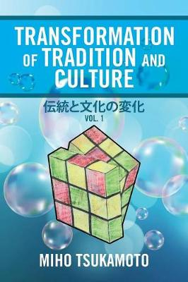 Transformation of Tradition and Culture: Vol. 1 (Paperback)