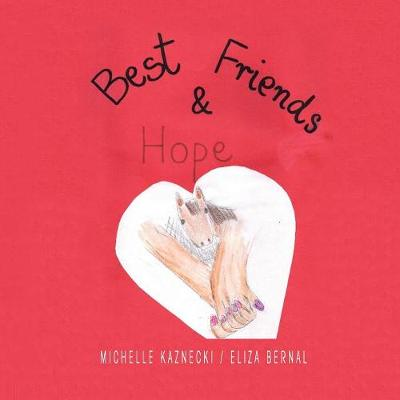 Best Friends and Hope (Paperback)