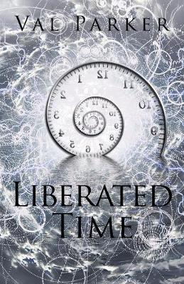 Liberated Time (Paperback)