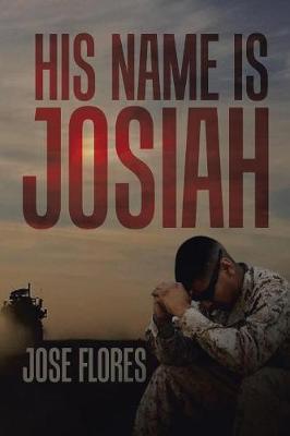 His Name Is Josiah (Paperback)