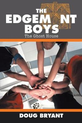 The Edgemont Boys: The Ghost House on Wickham Ave. (Paperback)