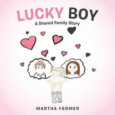 Lucky Boy: A Shared Family Story (Paperback)