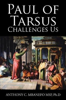 Paul of Tarsus Challenges Us (Paperback)