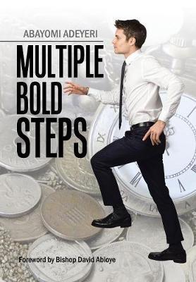 Multiple Bold Steps (Hardback)