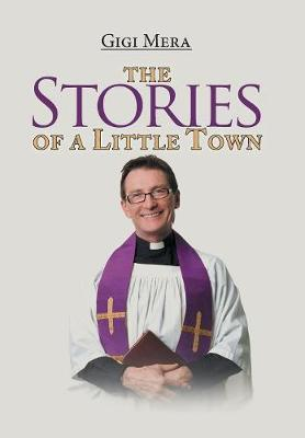 The Stories of a Little Town (Hardback)