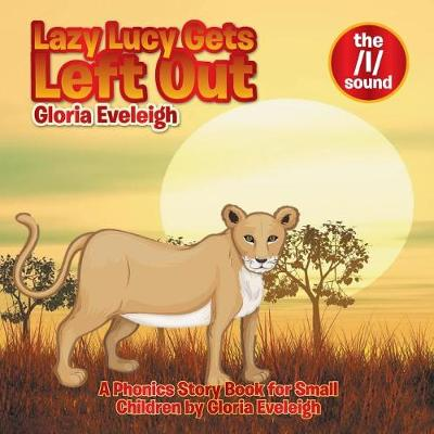 Lazy Lucy Gets Left Out (Paperback)