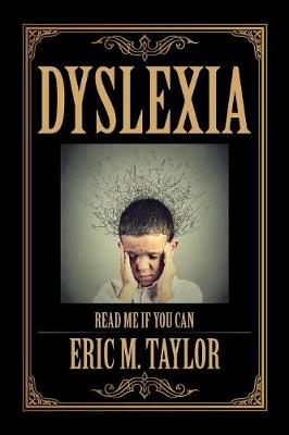 Dyslexia: Read Me If You Can (Paperback)