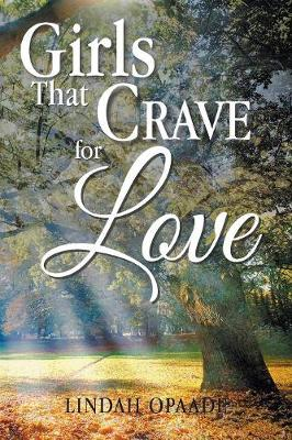 Girls That Crave for Love (Paperback)