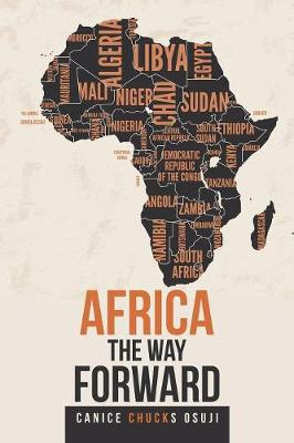 Africa the Way Forward (Paperback)