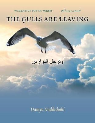 The Gulls Are Leaving: Narrative Poetic Verses (Paperback)