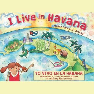 I Live in Havana: Yo Vivo En La Habana (Paperback)