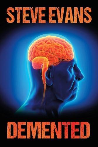 Demented (Paperback)