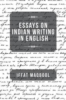 Essays on Indian Writing in English (Paperback)
