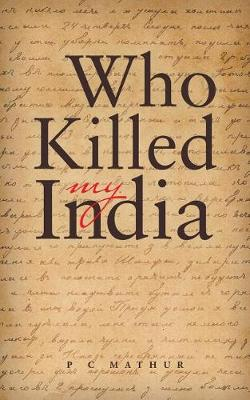 Who Killed My India (Paperback)