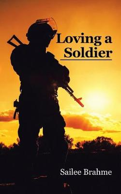 Loving a Soldier (Paperback)