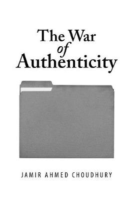 The War of Authenticity (Paperback)