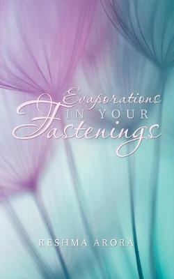 Evaporations in Your Fastenings: Ascended (Paperback)