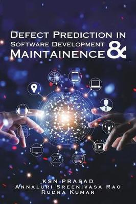 Defect Prediction in Software Development & Maintainence (Paperback)