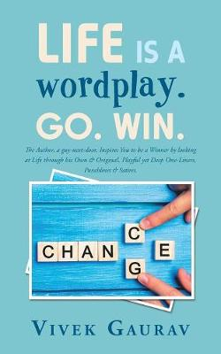 Life Is a Wordplay. Go. Win. (Paperback)