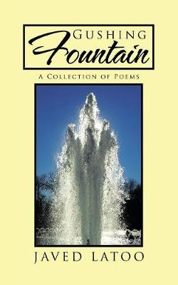 Gushing Fountain: A Collection of Poems (Paperback)