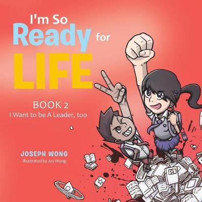 I'm So Ready for Life: Book 2: I Want to Be a Leader, Too (Paperback)