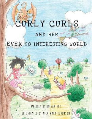 Curly Curls and Her Ever So Interesting World (Paperback)