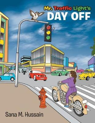 Mr. Traffic Light's Day Off (Paperback)