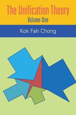 The Unification Theory: Volume One (Paperback)