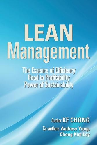 Lean Management: The Essence of Efficiency Road to Profitability Power of Sustainability (Paperback)
