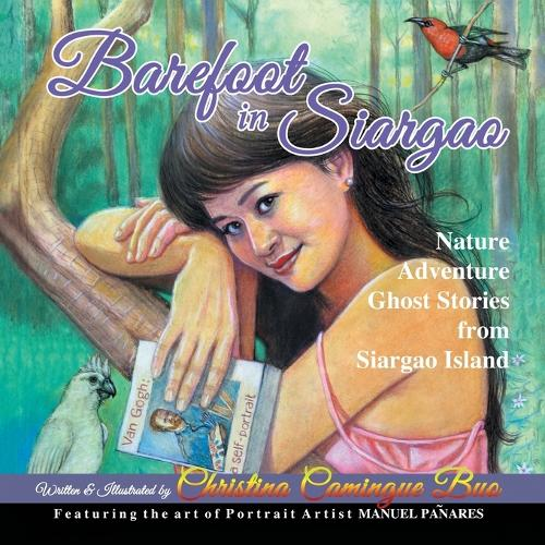 Barefoot in Siargao: Nature - Adventure - Ghost Stories from Siargao Island (Paperback)