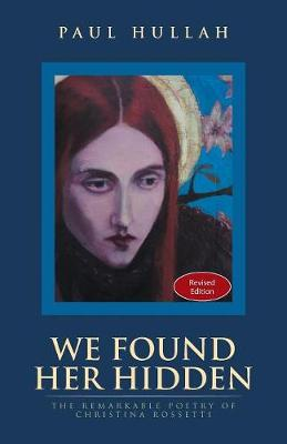 We Found Her Hidden (Paperback)